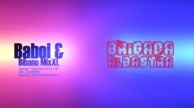 Baboi & Bibanu MixXL – Brigada albastra