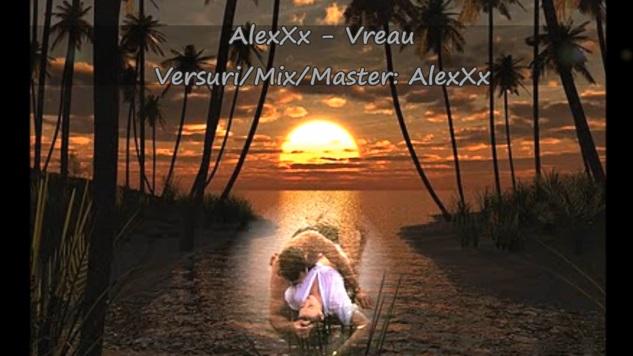 AlexXx – Vreau