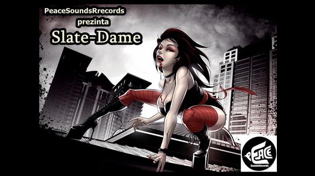 Slate-Dame