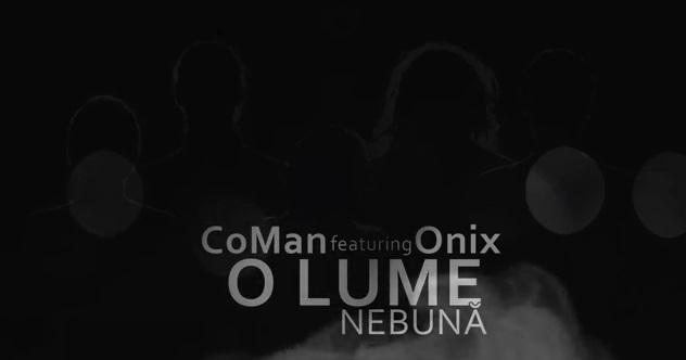 CoMan feat. Onix – O Lume Nebună