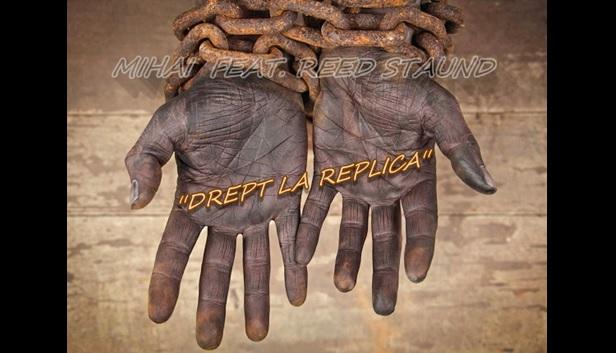 MIHAI feat. REED STAUND – DREPT LA REPLICA