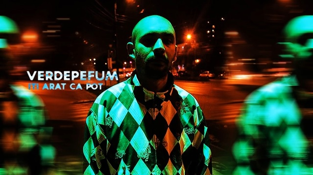 VerdePeFum – Iti Arat Ca Pot