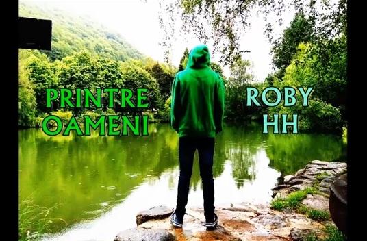 """Roby Hh – Printre oameni / MIXTAPE """"Schimbare letală"""""""
