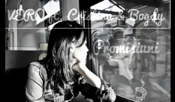 VERO ft. Cristina & Bogdy – Promisiuni