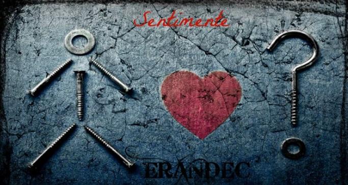 ERANDEC – Sentimente