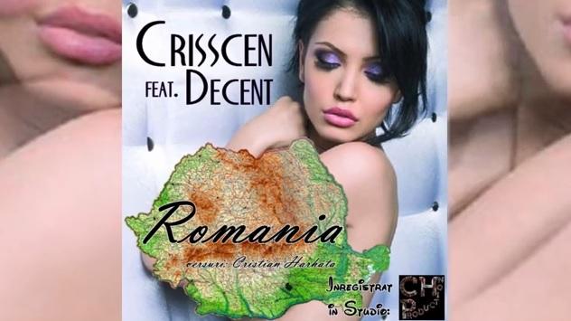 Crisscen – Romania [feat. Decent]