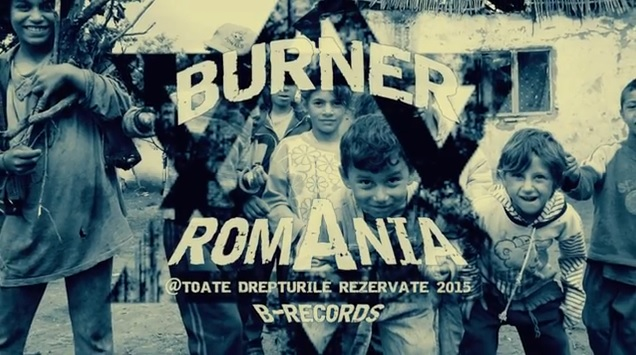 Burner – Romania