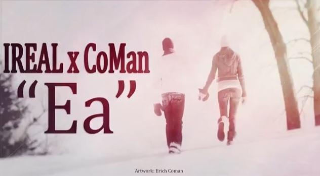 Ireal feat. CoMan – Ea