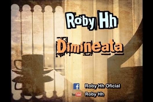 "Roby Hh – Dimineata / MIXTAPE ""Vocea din camera ta"""