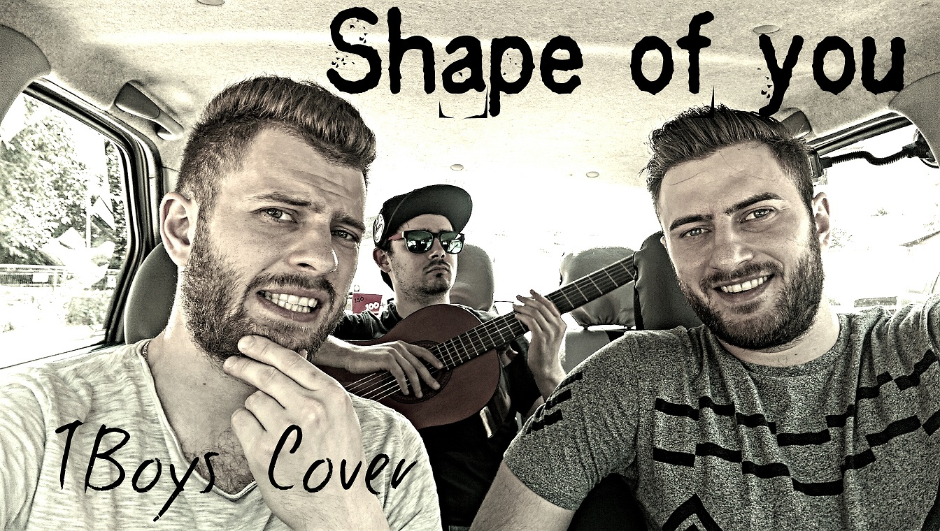 Shape of you – Ed Sheeran (TBoys & L.X. Cover)