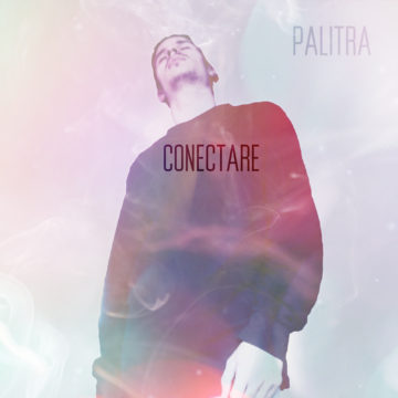 Palitra – Conectare [Music Video]