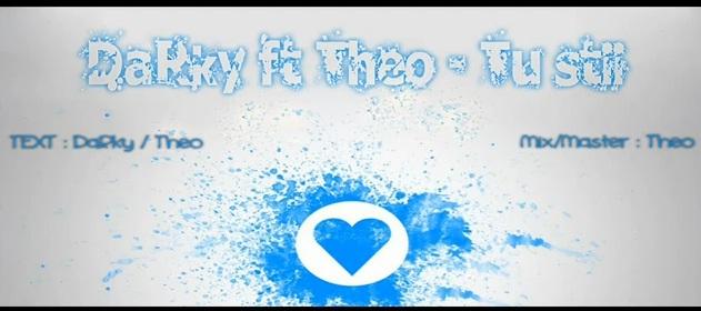 DaRky feat. Theo – Tu stii