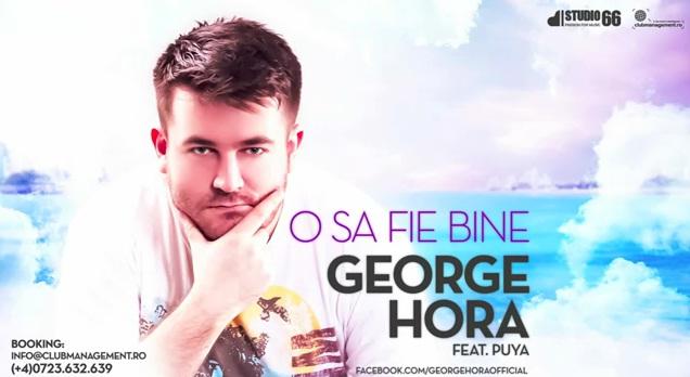 George Hora feat. Puya – O sa fie bine