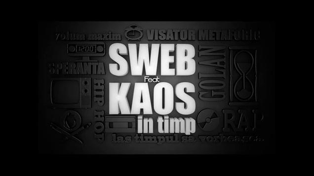 SWEB – In timp feat. KAOS