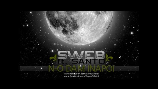 SWEB – N-o dam inapoi ft. SANTO