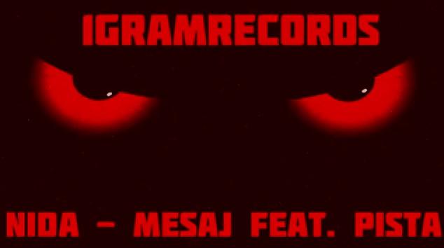 Nida – Mesaj feat. Pista (1Gram Record's)