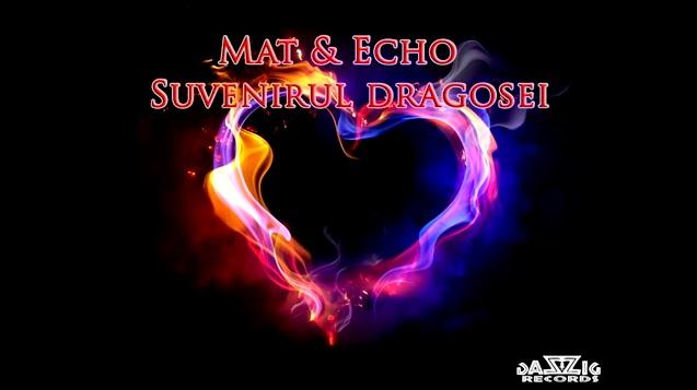 Mat & Echo – Suvenirul dragostei