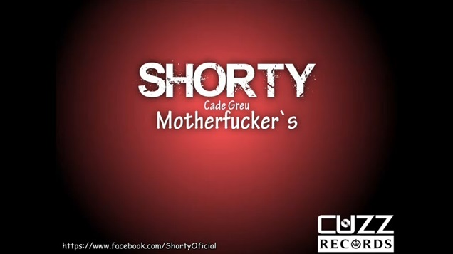 Shorty – Motherfucker`s