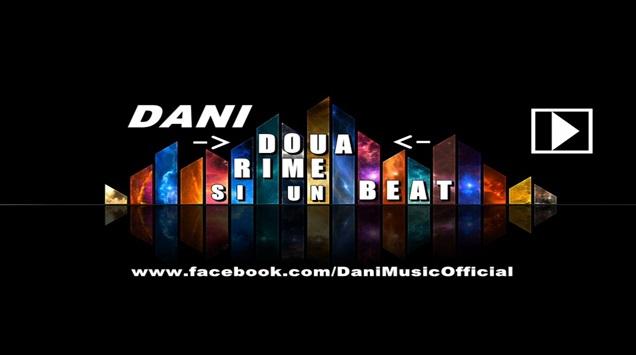 Dani – Doua rime si un beat