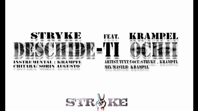 Stryke feat. Krampel – Deschide-ti ochii