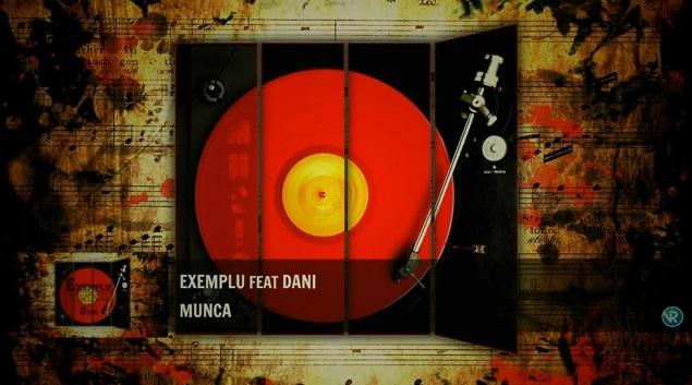 EXEMPLU feat. Dani – Munca