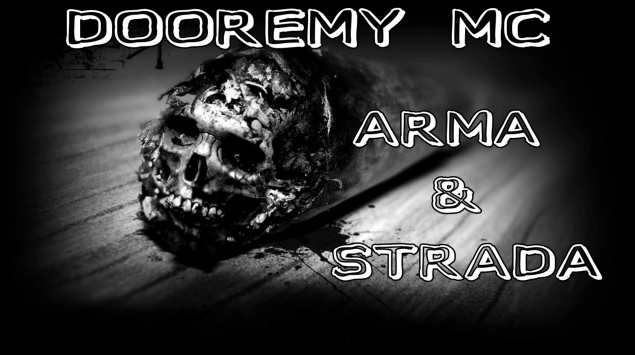 DOOREMY MC – ARMA & STRADA