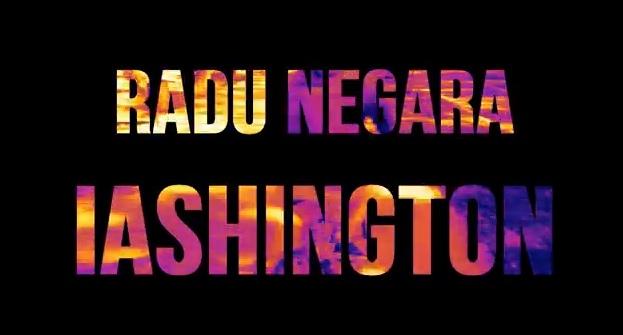 Radu Negara – IASHINGTON
