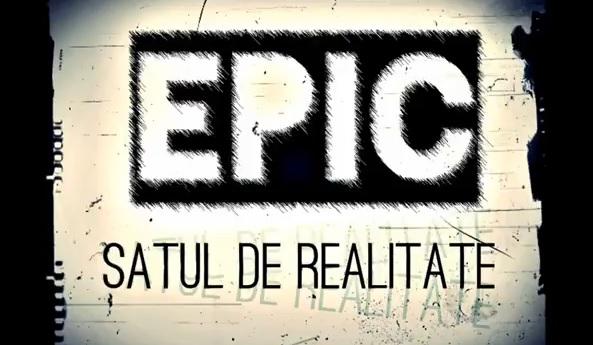 EPIC – Satul de Realitate