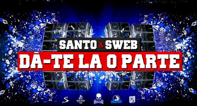 Santo ft. SWEB – Dă-te la o parte
