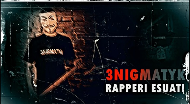 3NIGMATYK – Rapperi Esuati