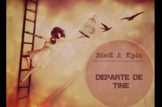 BioH feat Epic – Departe de tine