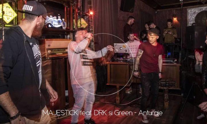 MAJESTICK feat. DRK & GREEN – ANTURAJE(PROD.Riza Penjoel)