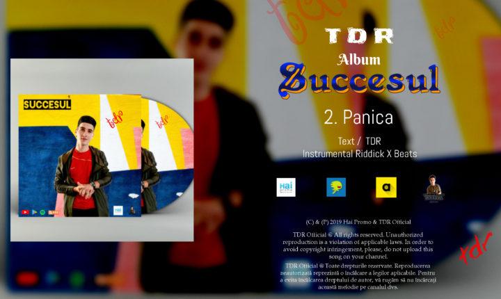 TDR – Panica ( Album Succesul ) 2019