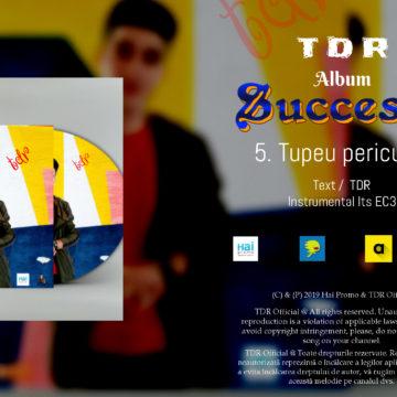 TDR – Tupeu Periculos ( Album Succesul ) prod.Its EC3