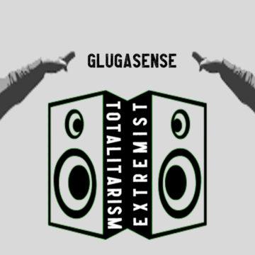TOTALITARISM EXTREMIST (PROD. GLUGASENSE)