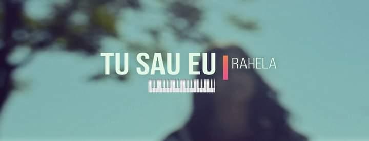 Rahela – Tu Sau Eu   Official Video